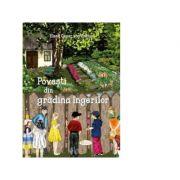 Povesti din gradina ingerilor - Elena Cesar von Sachse, Carmen Lugojan