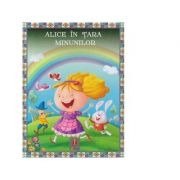 Povesti ilustrate. Alice in Tara Minunilor