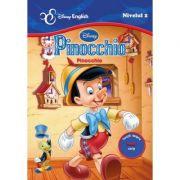 Povesti bilingve. Pinocchio - Disney English, nivelul 2
