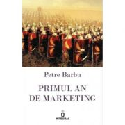 Primul an de marketing - Petre Barbu