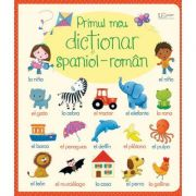 Primul meu dictionar spaniol-roman - Usborne