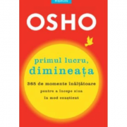 Primul lucru, dimineata - Osho