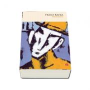 Procesul. Vol. 75 - Franz Kafka