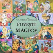 Povesti magice (biblioteca copiilor)