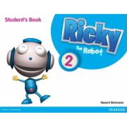 Ricky The Robot 2 Students Book - Naomi Simmons