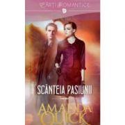 Scanteia pasiunii - Amanda Quick