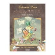 Scrippius Pip - Edward Lear (editie bilingva)