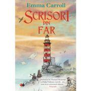 Scrisori din far - Emma Carroll