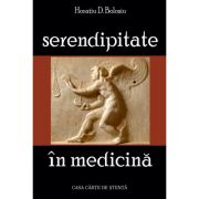 Serendipitate in medicina - Horatiu D. Bolosiu