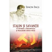 Stalin si savantii - Simon Ings