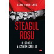 Steagul rosu. O istorie a comunismului. Vol. 68 - David Priestland