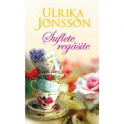 Suflete regasite - Ulrika Jonsson