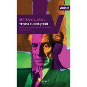 Teoria cunoasterii. Scrieri esentiale vol. 2 - Bertrand Russell