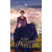 Trandafirul salbatic - Susan Elizabeth Phillips