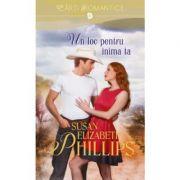 Un loc pentru inima ta - Susan Elizabeth Phillips
