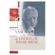 Vasile Vasilache, un filozof al literelor basarabene