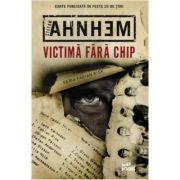 Victima fara chip - Stefan Ahnhem