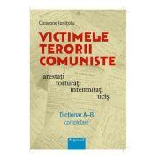 Victimele terorii comuniste arestati, torturati, intemnitati, ucisi - Cicerone Ioanitoiu