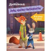 Zootropolis. Judy, spaima raufacatorilor. 32 de planse de colorat - Disney