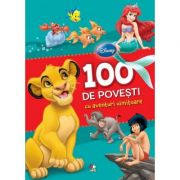 100 de povesti cu aventuri uimitoare - Disney