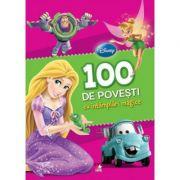 100 de povesti cu intamplari magice - Disney