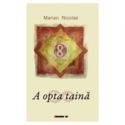 A opta taina - Marian Nicolae