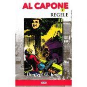 Al Capone vol. 7: Regele - Dentzel G. Jones