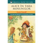 Alice in Tara Minunilor - Lewis Caroll