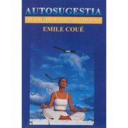 Autosugestia - Emil Coue