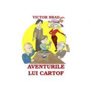 Aventurile lui Cartof. Povestiri pentru copii - Victor Brad