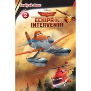 Avioane. Echipa de interventii. Invat sa citesc (nivelul 2) - Disney