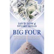 Big Four - Ian D. Gow, Stuart Kells