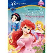 Brave Princesses. Printese curajoase - Disney English