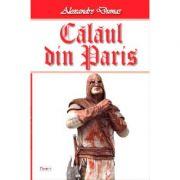Calaul din Paris vol 2/4 - Alexandre Dumas