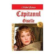 Capitanul vol 1- Giselle - Michel Zevaco
