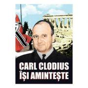 Carl Clodius isi aminteste - Carl Clodius