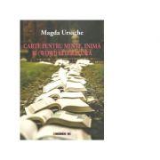 Carte pentru minte, inima si (Wow!) literatura - Magda Ursache