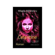 Celestine - Magda Balanescu