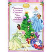 Cenusareasa la petrecerea Craciunului. Tiana si magia sarbatorilor (Carte + CD audio) - Disney