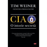 CIA. O istorie secretă. Vol. 93 - Tim Weiner