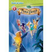 Clopotica si Zana pirat. Invat sa citesc (nivelul 2) - Disney