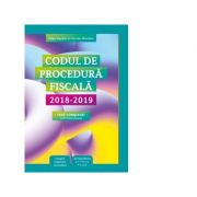 Codul de procedura fiscala 2018-2019 (cod + instructiuni) - Nicolae Mandoiu