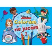 Coloram si ne jucam (vol. 1). Planse de colorat cu activitati distractive - Disney