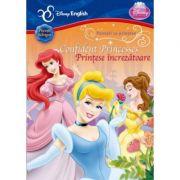 Confident Princesses. Printese increzatoare - Disney English