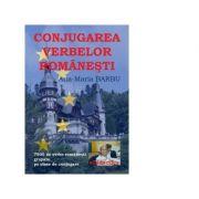 Conjugarea verbelor romanesti - Ana Maria Barbu