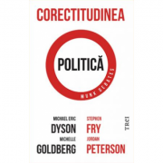 Corectitudinea politica - Michael Eric Dyson