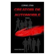 Creatori de automobile - Cornel Stan