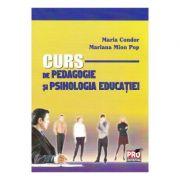 Curs de pedagogie si psihologia educatiei - Maria Condor, Mariana Mion Pop