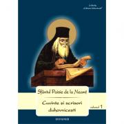Cuvinte si scrisori duhovnicesti (volumul I) - Sfantul Paisie de la Neamt