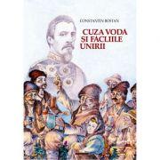 Cuza Voda si facliile Unirii - Constantin Bostan